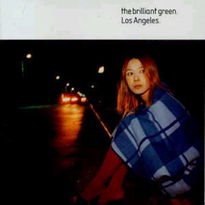 The Brilliant Green / Los Angeles