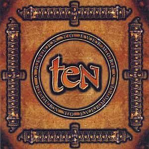 Ten / Return To Evermore