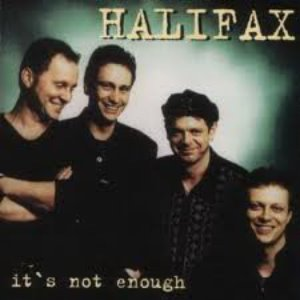 Halifax / It's Not Enough