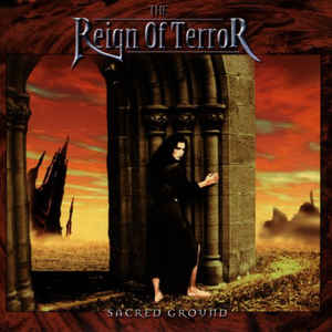 The Reign Of Terror / Sacred Ground