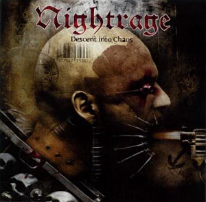 Nightrage / Descent Into Chaos