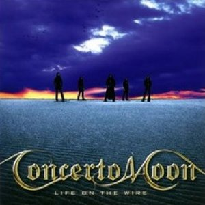 Concerto Moon / Life On The Wire