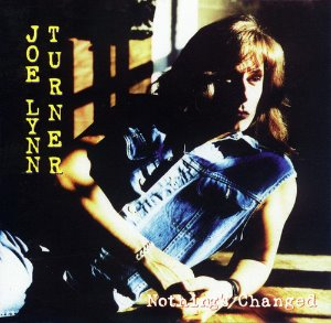 Joe Lynn Turner / Nothing's Changed