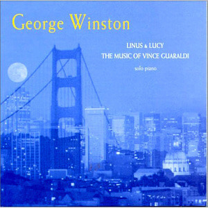 George Winston / Linus & Lucy - The Music Of Vince Guaraldi
