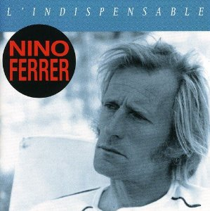 Nino Ferrer / L'Indispensable (2CD)