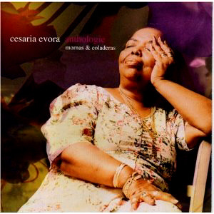 Cesaria Evora / Anthology