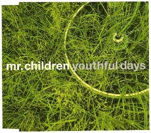 Mr.Children / Youthful Days (SINGLE)