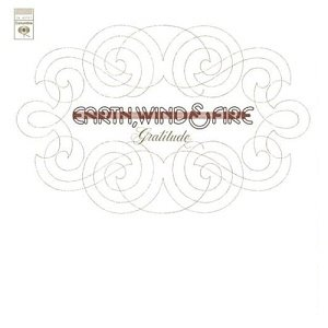 Earth, Wind & Fire / Gratitude (REMASTERED)