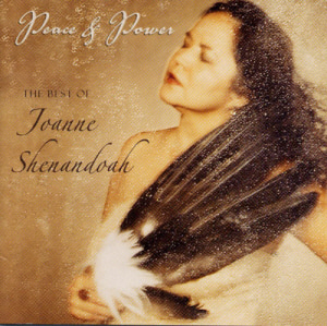 Joanne Shenandoah / Peace And Power (96KHz/24Bit Remastered)