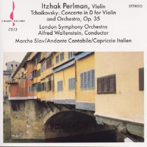 Itzhak Perlman / Tchaikovsky : Concerto In D For Violin And Orchestra, Op. 35