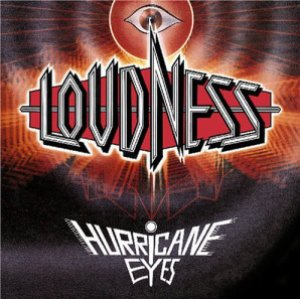 Loudness / Hurricane Eyes