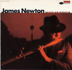 James Newton / Romance And Revolution