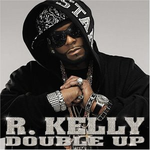 R. Kelly / Double Up