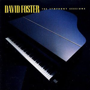 David Foster / The Symphony Sessions