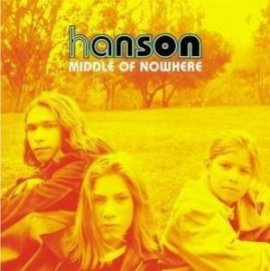 Hanson / Middle Of Nowhere