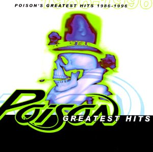 Poison / Greatest Hits 1986-1996