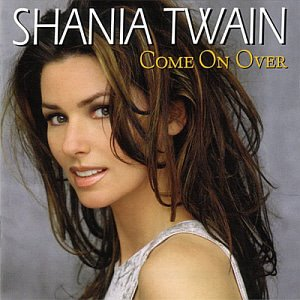 Shania Twain / Come On Over