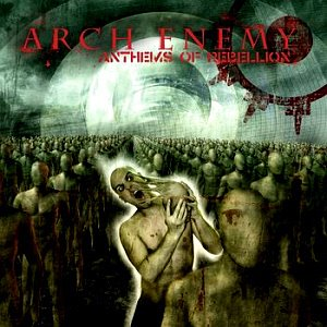 Arch Enemy / Anthems Of Rebellion (2CD, DIGI-PAK)