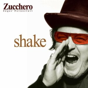 Zucchero / Shake (CD+DVD, LIMITED EDITION)