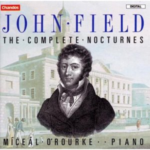 Miceal O'Rourke / John Field: The Complete Nocturnes (2CD)