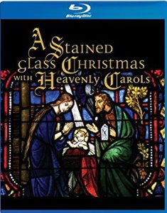 [Blu-ray] A Stained Glass Christmas With Heavenly Carols
