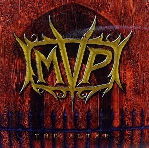 MVP (Michael Vescera Project) / The Altar