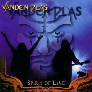 Vanden Plas / Spirit of Live