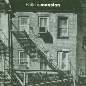 불독맨션(Bulldog Mansion) / 1집-Bulldog Mansion