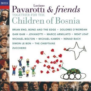 Luciano Pavarotti / Pavarotti & Friends : Together For The Children Of Bosnia