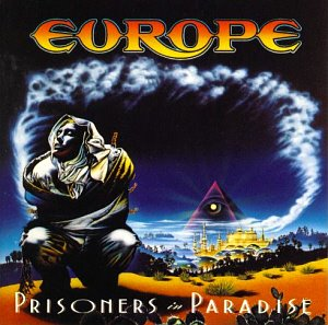 Europe / Prisoners In Paradise (BONUS TRACKS)