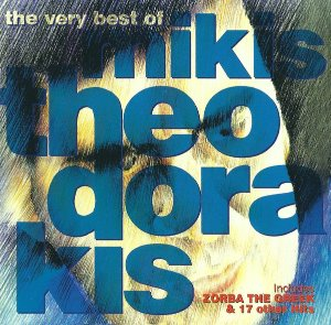 Mikis Theodorakis / The Very Best Of Mikis Theodorakis