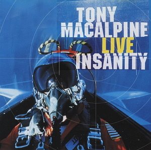 Tony Macalpine / Live Insanity