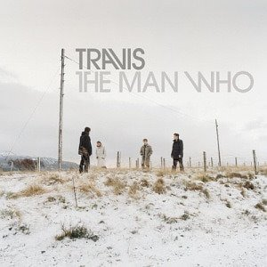 Travis / The Man Who