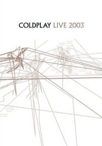 Coldplay / Live 2003 (DVD+CD, LIMITED EDITION)