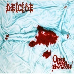 Deicide / Once Upon The Cross