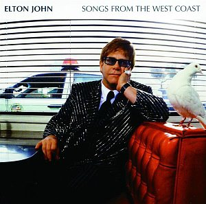 Elton John / Songs From The West Coast