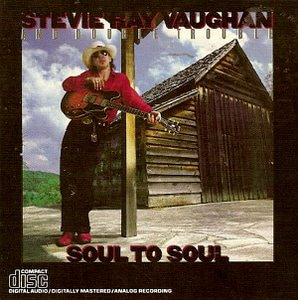 Stevie Ray Vaughan & Double Trouble / Soul To Soul