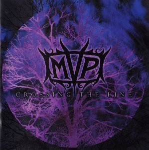 MVP (Michael Vescera Project) / Crossing The Line