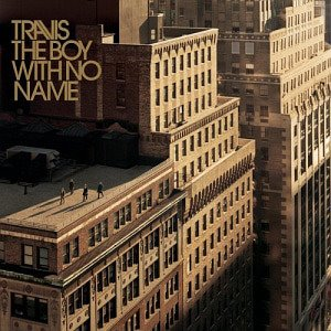 Travis / The Boy With No Name