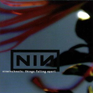Nine Inch Nails / Things Falling Apart