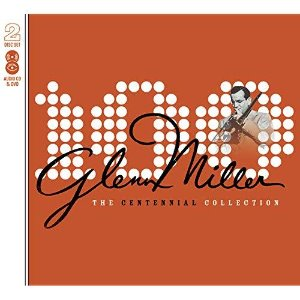 Glenn Miller / The Centennial Collection (CD+DVD)