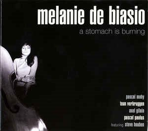 Melanie De Biasio / A Stomach Is Burning (DIGI-PAK)