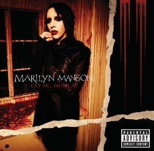 Marilyn Manson / Eat Me, Drink Me