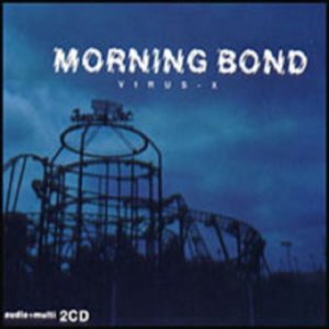 모닝 본드(Morning Bond) / Virus-X (CD+VCD)