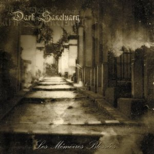 Dark Sanctuary / Les Memoires Blessees