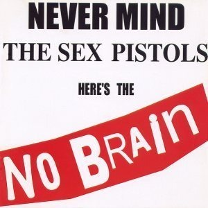 노브레인(No Brain) / Never Mind The Sex Pistols Here'S The No Brain