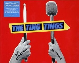 Ting Tings / We Started Nothing (CD+DVD, DELUXE EDITION, DIGI-PAK)