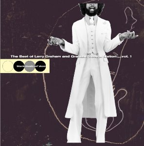 Larry Graham / The Best Of Larry Graham And Graham Central Station Vol.1