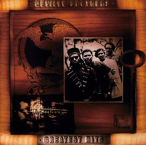 The Neville Brothers / Greatest Hits