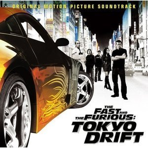 O.S.T. / The Fast And The Furious: Tokyo Drift